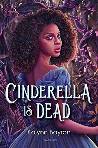 Book Cover for Cinderella is Dead by Kalynn Bayron