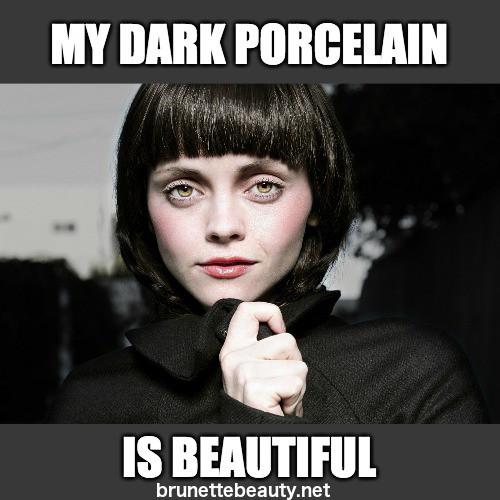 Dark-Porcelain, brunette memes