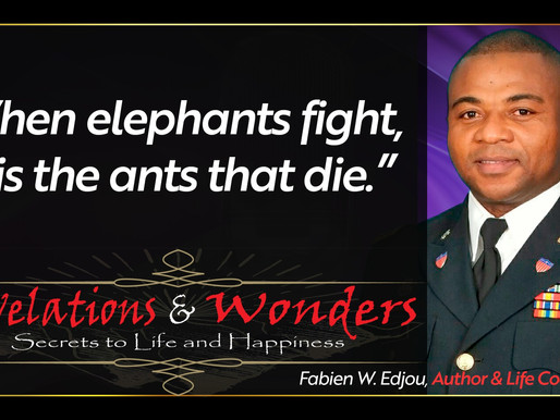 """When the Elephants Fight, it is the Ants That Die."""