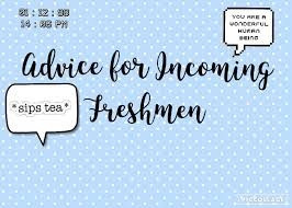 High School Advice for Incoming Freshman