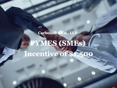 PYMES (SMEs) Incentive of $1,500
