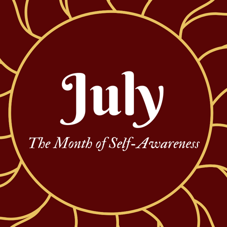 June - The Month of Self-Awareness