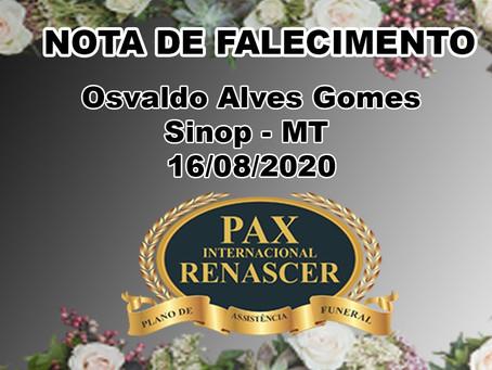 NOTA DE FALECIMENTO Sr. Osvaldo Alves Gomes. Sinop -MT 16/08/2020