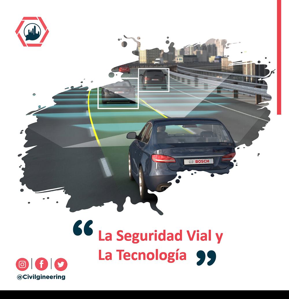 La Seguridad Vial y La Tecnología