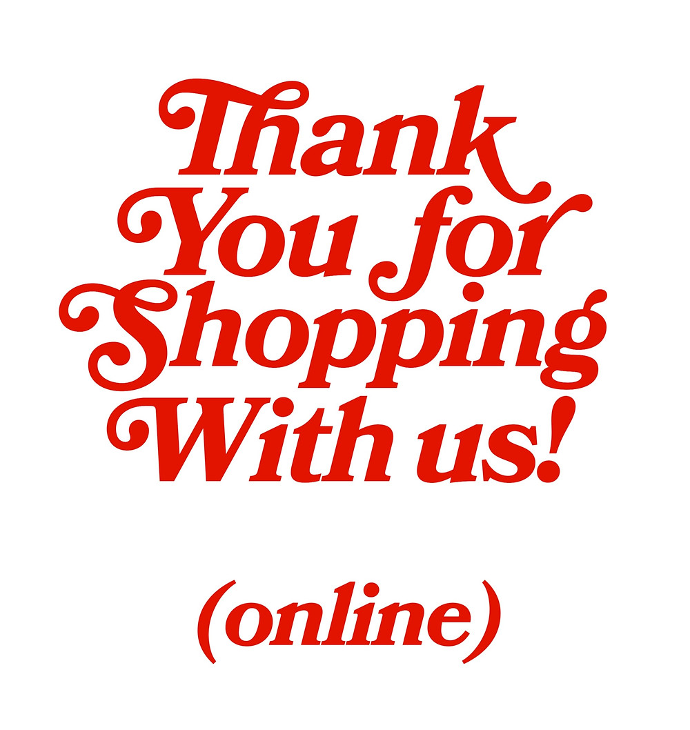 Thank you for shopping with us online