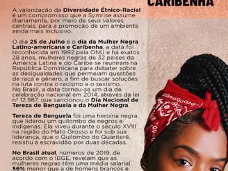 25 de Julho @Symrise | Dia da Mulher Negra Latino Americana e Caribenha