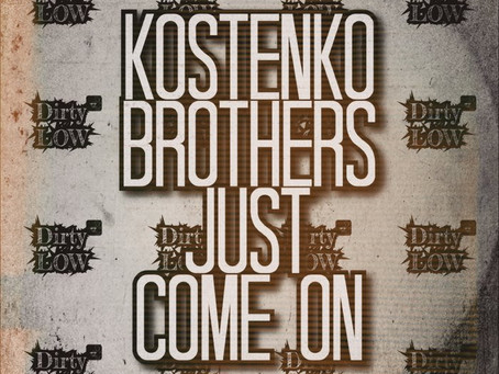The Kostenko Brothers release a    new delicious dish of music