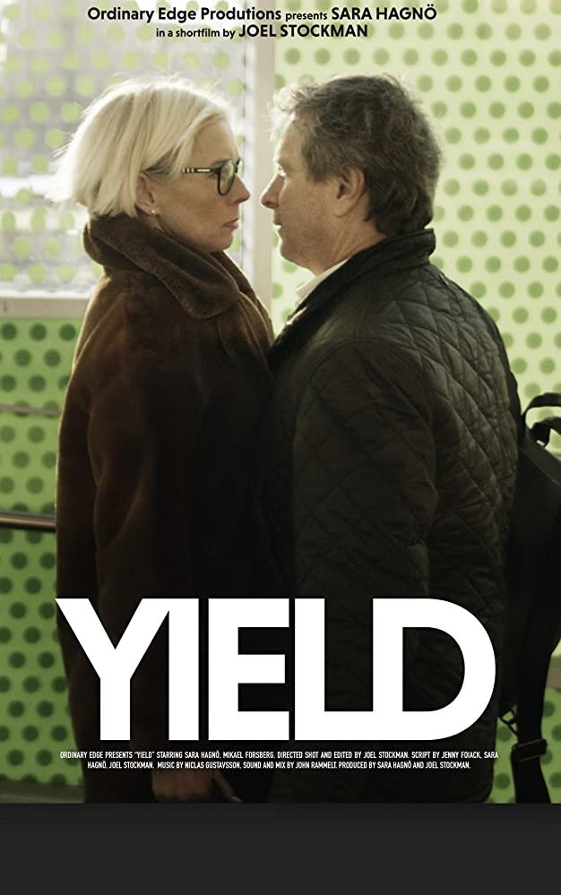 Poster for Yield showing protagonists Sara Hagno and Mikael Forsberg