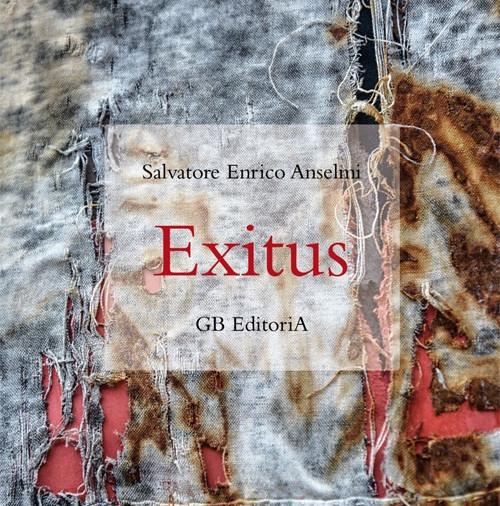 """""""Exitus"""", romanzo, Ginevra Bentivoglio EditoriA, Roma 2019"""