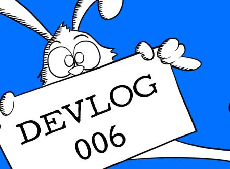 Devlog 6 - Quick Update