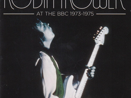 ROBIN TROWER : At the BBC 1973-1975 (2011)