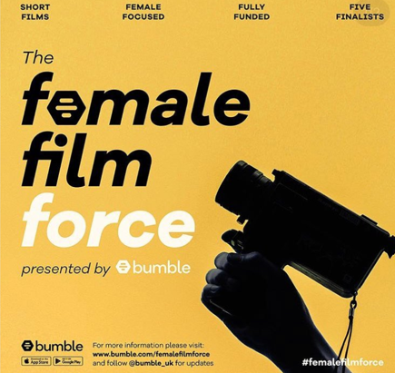 Bumble Presents; The Female Film Force. Shortlisted!