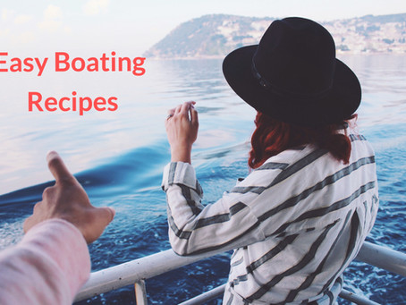 10 Boating Recipes That We Love