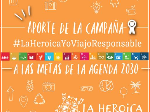 Aporte de la Campaña #LaHeroicaYoViajoResponsable a las metas de la Agenda 2030