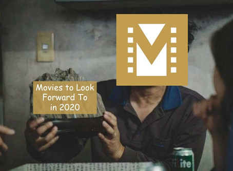 Movies to Look Forward to in 2020