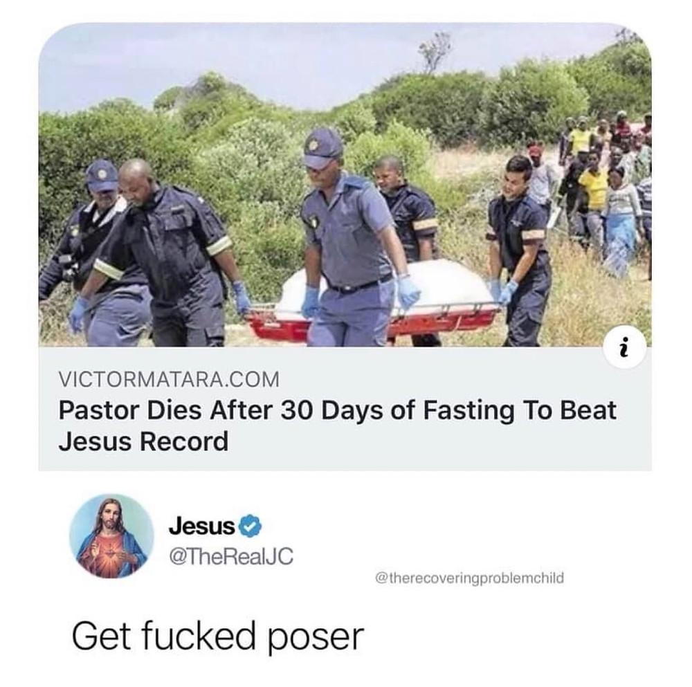 Funny Pastor Dies Fasting Jesus Poser Meme