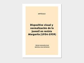 Artículo: Dispositivo visual y normalización de lo juvenil en revista Margarita (1934-1939)