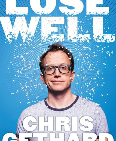 """Chris Gethard's """"Lose Well"""" Will Give You the Nudge You Need to Reach For Your Dreams"""
