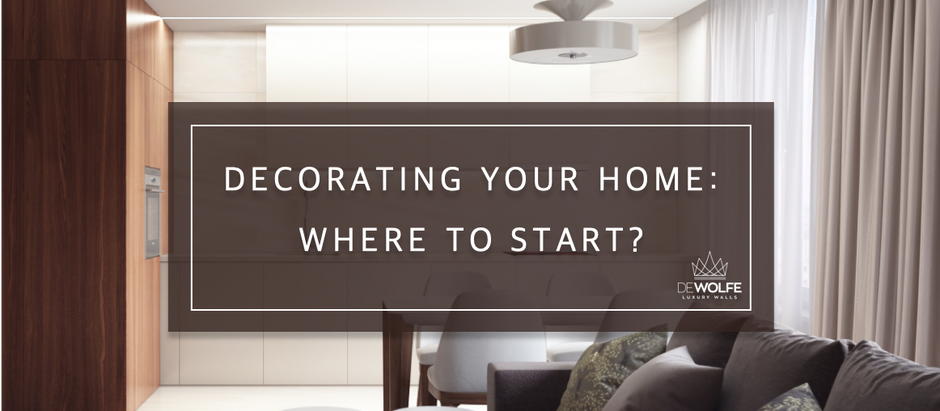 Decorating your home: where to start?