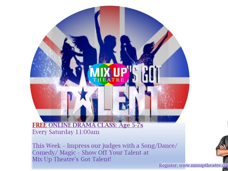 WATCH - Mix Up Theatre's GOT TALENT (Age 5-7s)