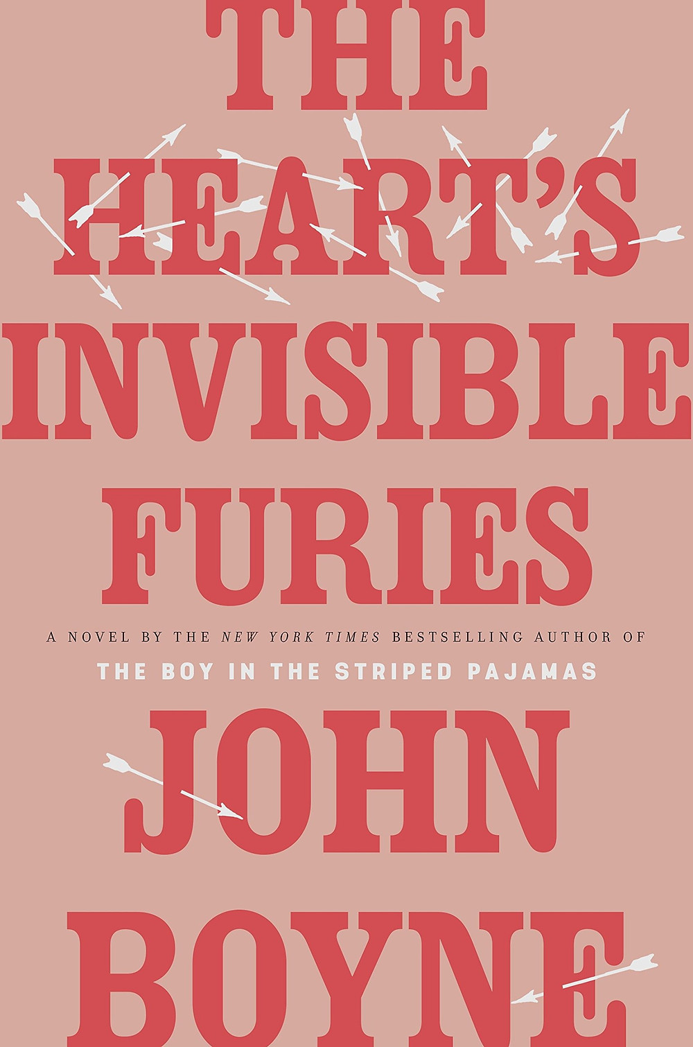 The Hearts Invisible Furies by John Boyne