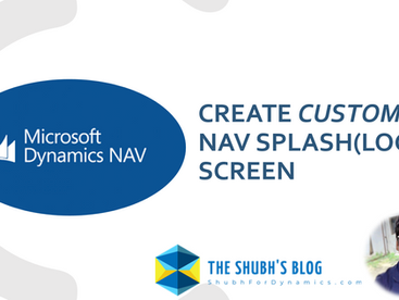 Create Custom NAV Splash (Login) Screen | Quick Trick | Need just 1 Minute to perform.