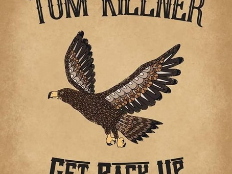 TOM KILLNER : Get back up (2018)