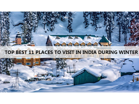 Top 11 Places to Visit in India During Winter.