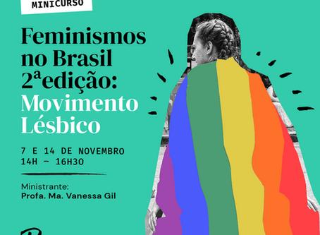 Feminismos 2ªedição: Movimento Lésbico no Brasil