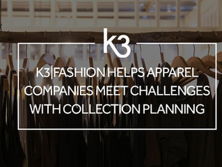 K3|fashion helps apparel companies meet challenges with collection planning