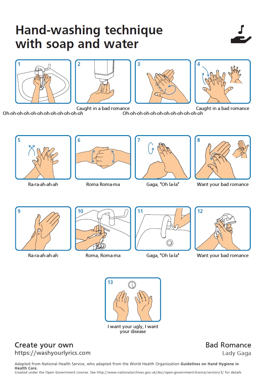 A hand washing poster, giving guidance on hand washing to the lyrics of Lady Gaga's Bad Romance.