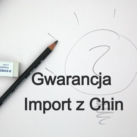 Import z Chin a gwarancja na produkty. Jak zrealizować gwarancję na towar importując z Chin?