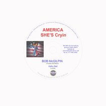 Kathy Bell And Bob McGilpin Release New Single -'America She's Crying'