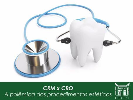 CRM x CRO: a polêmica dos procedimentos estéticos