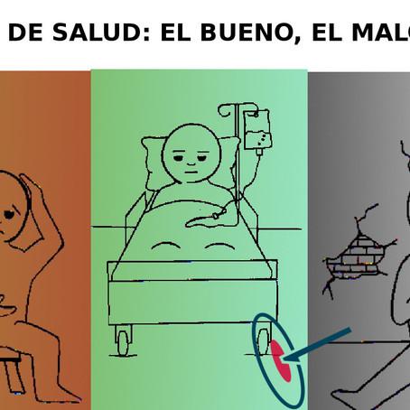 SISTEMAS DE SALUD: EL BUENO, EL MALO Y EL FEO
