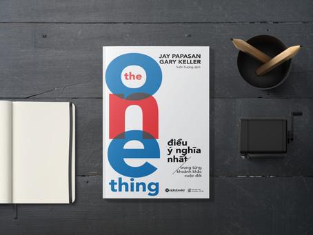 [Review Sách] The One Thing - Điều Ý Nghĩa Nhất Trong Từng Khoảnh Khắc Cuộc Đời
