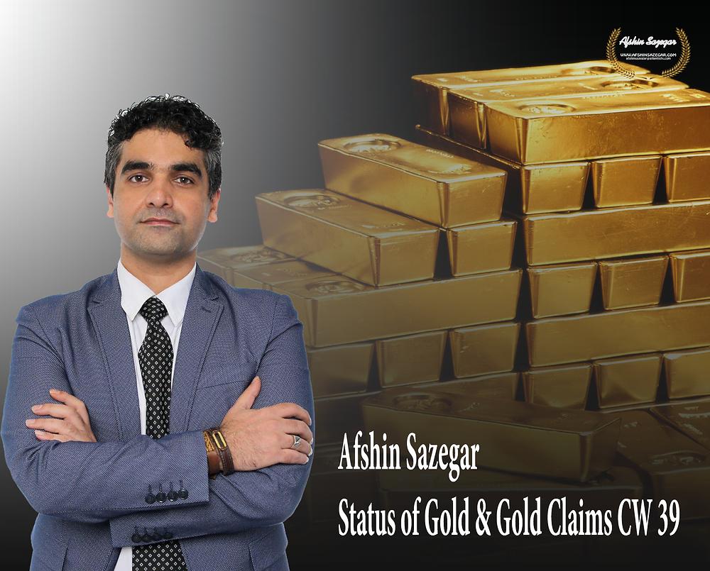 Afshin Sazegar   Status of Gold & Gold Claims CW 39