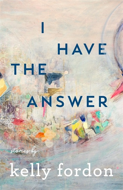 I Have The Answer by Kelly Fordon : thebookslut book reviews the book slut