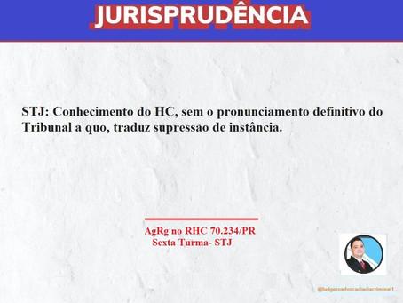 Conhecimento do HC, sem o pronunciamento definitivo do Tribunal a quo, traduz supressão de instância