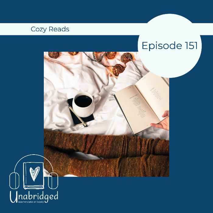 Episode graphic for Cozy Reads, Episode 151, featuring an open book and coffee over a blanket