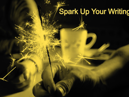 Spark Up Your Writing: Self Editing Tips for Writers