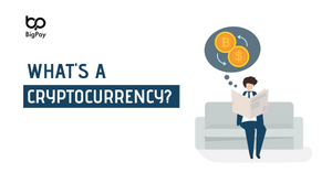 What's a cryptocurrency