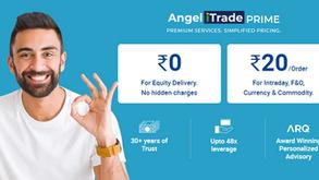 Angel iTrade Prime - ₹20/Order Flat