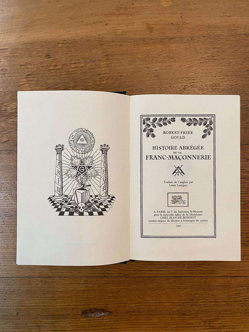 Histoire de la Franc-Maçonnerie de Robert-Freke Gould