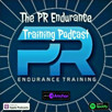 The PR Endurance Training Podcast