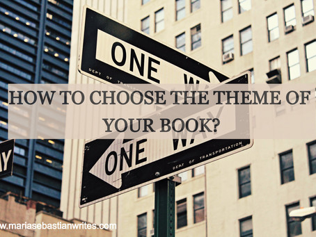 How to Choose the Theme of Your Book?