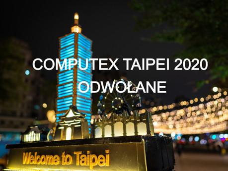 Targi COMPUTEX TAIPEI - odwołane. Znamy nową datę