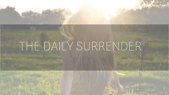 The Daily Surrender
