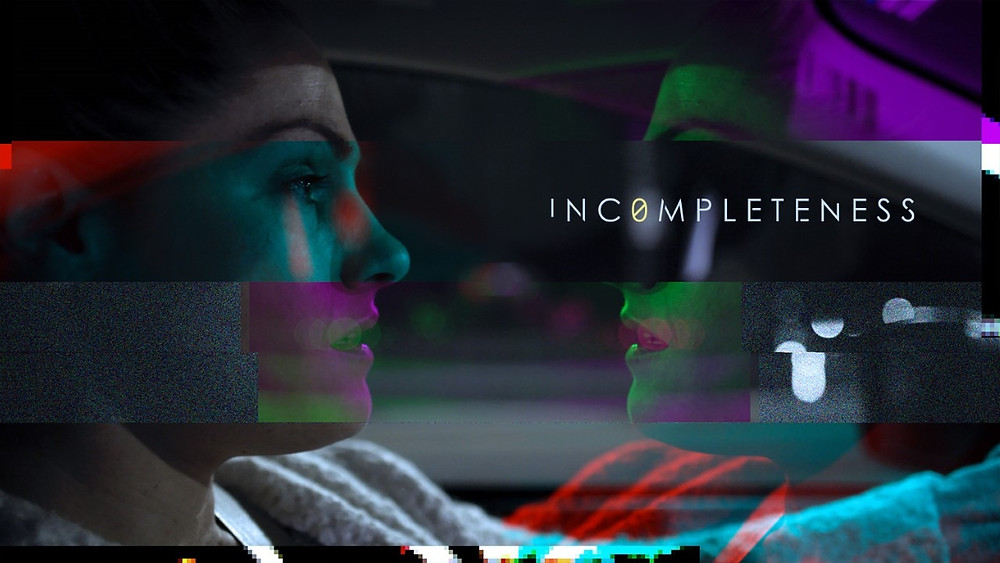 Poster for Incompleteness, Part 1 showing protagonist Bethany Ford Binkley.
