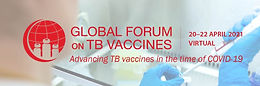 Virtual Global Forum on TB Vaccines Committed to TB Vaccine R&D Community